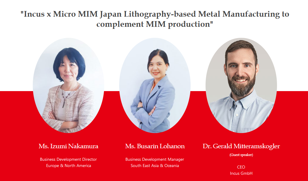 Incus x Micro MIM Japan Lithography-based Metal Manufacturing to complement MIM production